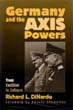 GERMANY AND THE AXIS POWERS FROM COALITION TO COLLAPSE