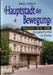 HAUPTSTADT DER BEWEGUNG MUNICH 1919-1938 ARNDT COLOR SERIES