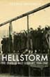 HELLSTORM THE DEATH OF NAZI GERMANY, 1944-1947