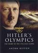 HITLERS OLYMPICS THE STORY OF THE 1936 GAMES
