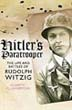 HITLER'S PARATROOPER THE LIFE AND BATTLES OF RUDOLF WITZIG
