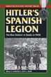 HITLER'S SPANISH LEGION THE BLUE DIVISION IN RUSSIA IN WWII