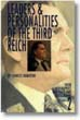 LEADERS PERSONALITIES OF THE THIRD REICH THEIR BIOGRAPHIES AND AUTOGRAPHS VOLUME TWO