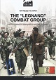 THE LEGNANO COMBAT GROUP