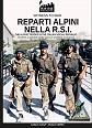 REPARTI ALPINI NELLA R.S.I: THE ITALIAN TROOPS IN THE ITALIAN SOCIAL REPUBLIC