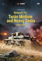 HISTORY OF THE TURAN MEDIUM AND HEAVY TANKS IN WORLD WAR II