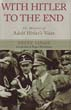 WITH HITLER TO THE END THE MEMOIRS OF ADOLF HITLER'S VALET HEINZ LINGE