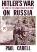 HITLER'S WAR ON RUSSIA (AKA HITLER MOVES EAST)