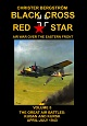 BLACK CROSS RED STAR – AIR WAR OVER THE EASTERN FRONT: VOLUME 5, THE GREAT AIR BATTLES: KUBAN AND KURSK APRIL-JULY 1943