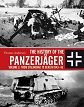 HISTORY OF THE PANZERJAGER VOLUME 2: FROM STALINGRAD TO BERLIN 1943-45