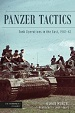 PANZER TACTICS TANK OPERATIONS IN THE EAST, 1941 -42