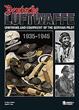DEUTSCHE LUFTWAFFE UNIFORMS AND EQUIPMENT OF THE GERMAN AIR FORCE (1943-1945)