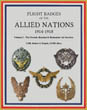 FLIGHT BADGES OF THE ALLIED NATIONS 1914-1918 VOLUME 1: THE FRENCH, RUSSIAN & ROMANIAN AIR SERVICES