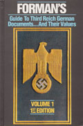 FORMAN'S GUIDE TO 3RD REICH DOCUMENTS AND THEIR VALUES VOL 1