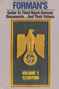 FORMAN'S GUIDE TO 3RD REICH DOCUMENTS AND THEIR VALUES VOL 2