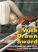 WITH DRAWN SWORD AUSTRO-HUNGARIAN EDGED WEAPONS 1848 - 1918