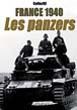 FRANCE 1940 LES PANZERS