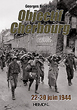 OBJECTIF CHERBOURG 22-30 JUIN 1944