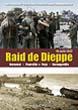 RAID DE DIEPPE 19 AOUT 1942 BERNEVAL, POURVILLE, PUYS, VARENGEVILLE