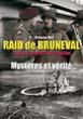 RAID DE BRUNEVAL ET DE LA POTERIE-CAP-D'ANTIFER MYSTERES ET VERITE