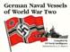 GERMAN NAVAL VESSELS OF WWII