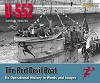 U-552 THE RED DEVIL BOAT: ITS OPERATIONAL HISTORY IN WORDS AND IMAGES