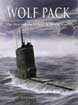 WOLFPACK THET STORY OF THE U-BOAT IN WWII
