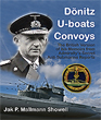 DONITZ, U-BOATS, CONVOYS THE BRITISH VERSION OF HIS MEMOIRS FROM THE ADMIRALTY'S SECRET ANTI-SUBMARINE REPORTS