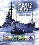 GERMAN CAPITAL SHIPS OF THE SECOND WORLD WAR THE ULTIMATE PHOTOGRAPH ALBUM