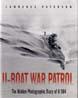 U-BOAT WAR PATROL THE HIDDEN PHOTOGRAPHIC DIARY OF U564