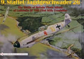 9 STAFFELJAGDGESCHWADER 26 THE BATTLE OF BRITAIN PHOTO ALBUM OF LUFTWAFFE BF 109 PILOT WILLY FRONHOFER