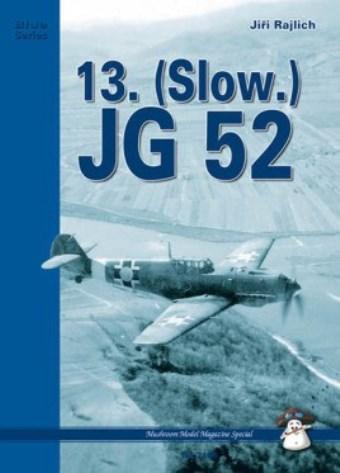13. (slow.) JG 52