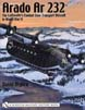 ARADO AR 232 THE LUFTWAFFE'S COMBAT ZONE TRANSPORT AIRCRAFT IN WWII