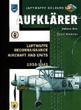 AUFKLARER LUFTWAFFE RECONNAISSANCE AIRCRAFT AND UNITS VOL. 1 1935-1941