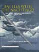 BATTLES WITH THE NACHTJAGD THE NIGHT AIRWAR OVER EUROPE 1939-1945