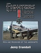 FIGHTERS OF THE IRON CROSS THE MEN AND MACHINES OF THE JAGDWAFFE-DELUXE, LIMITED EDITION