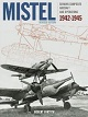 MISTEL GERMAN COMPOSITE AIRCRAFT AND OPERATIONS 1942-1945 REVISED