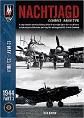 NACHTJAGD COMBAT ARCHIVE 1944 VOL. 3: 12 MAY - 23 JULY