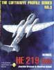 THE LUFTWAFFE PROFILE SERIES NUMBER 3 HEINKEL 219 UHU