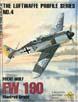 THE LUFTWAFFE PROFILE SERIES NUMBER 4 FOCKE-WULF FW 190