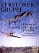 ZERSTORERGRUPPE A HISTORY OF V (Z) LG 1- INJG 3 1939-1941