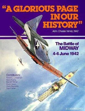 A GLORIOUS PAGE IN OUR HISTORY THE BATTLE OF MIDWAY 4-6 JUNE 1942