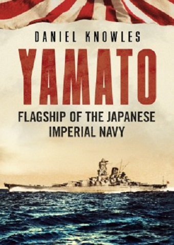 YAMATO FLAGSHIP OF THE JAPANESE IMPERIAL NAVY