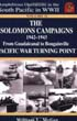 AMPHIBIOUS OPERATIONS IN THE SOUTH PACIFIC IN WWII VOLUME 2 - THE SOLOMONS CAMPAIGN FROM GUADALCANAL TO BOUGAINVILLE