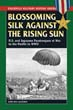BLOSSOMING SILK AGAINST THE RISING SUN US AND JAPANESE PARATROOPERS AT WAR IN THE PACIFIC IN WWII