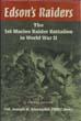 EDSON'S RAIDERS THE 1ST MARINE RAIDER BATTALION IN WWII