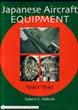 JAPANESE AIRCRAFT EQUIPMENT 1940-1945
