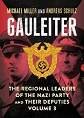 GAULEITER VOLUME 3 THE REGIONAL LEADERS OF THE NAZI PARTY AND THEIR DEPUTIES