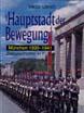 HAUPTSTADT DER BEWEGUNG MUNICH 1939-1941 ARNDT COLOR SERIES