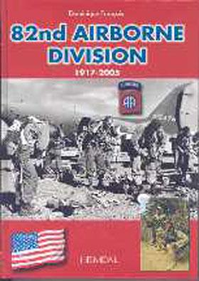 82nd AIRBORNE 1917 - 2005